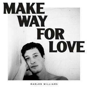Marlon Williams - 'Make Way For Love' Tour.